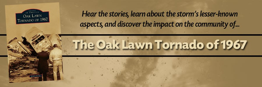 Image of the book, Oak Lawn Tornado of 1967 and text describing what the presentation will cover.