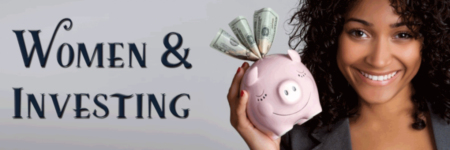 "Women holding a piggy bank with dollar bills coming out the top and the text, ""Women & Investing"""