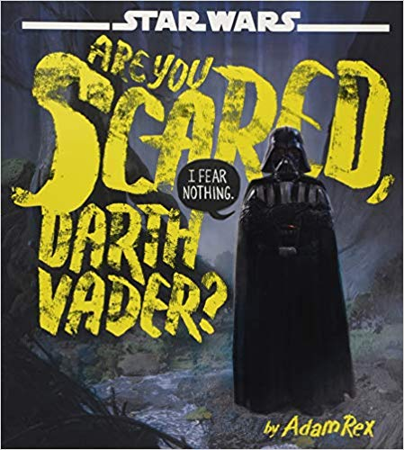 Are You Scared Darth Vader?