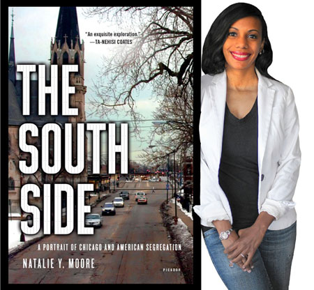 Book cover of the South Side with its author, Natalie Moore, leaning against it.