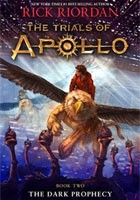 Cover for Rick Riordan - The Trials of Apollo Book Two: Dark Prophecy