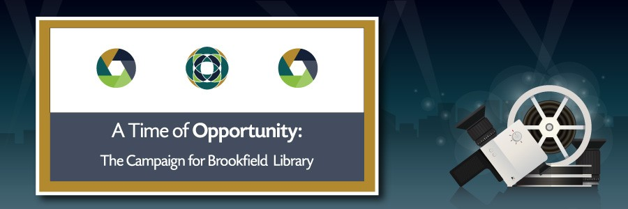 Video elements with A Time of Opportunity: The Campaign for Brookfield Library text
