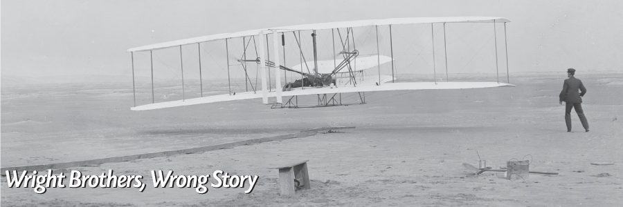 Old airplane on beach Wright Brothers Wrong Story text