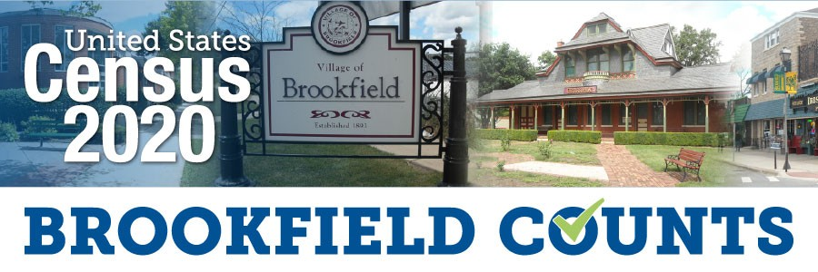 brookfield sign, train station, census 2020; brookfield counts